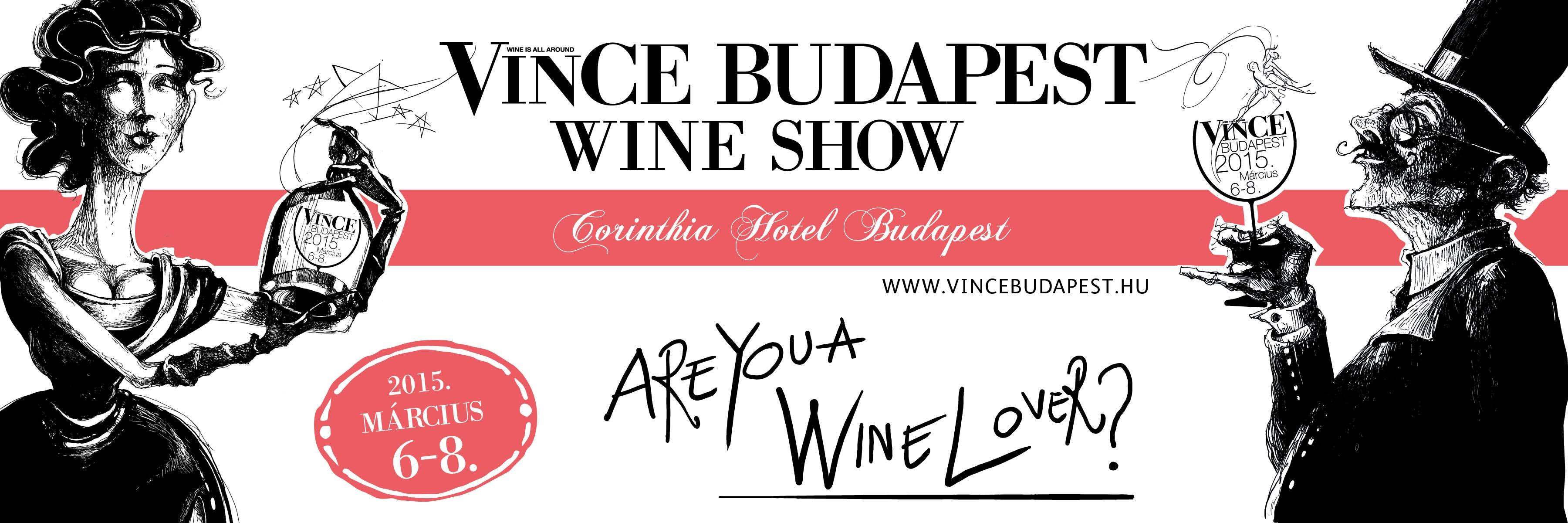 VinCE Budapest Wine Show, Corinthia Hotel Budapest, 6 – 8 March