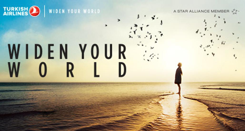 Widen Your World, With Turkish Airlines