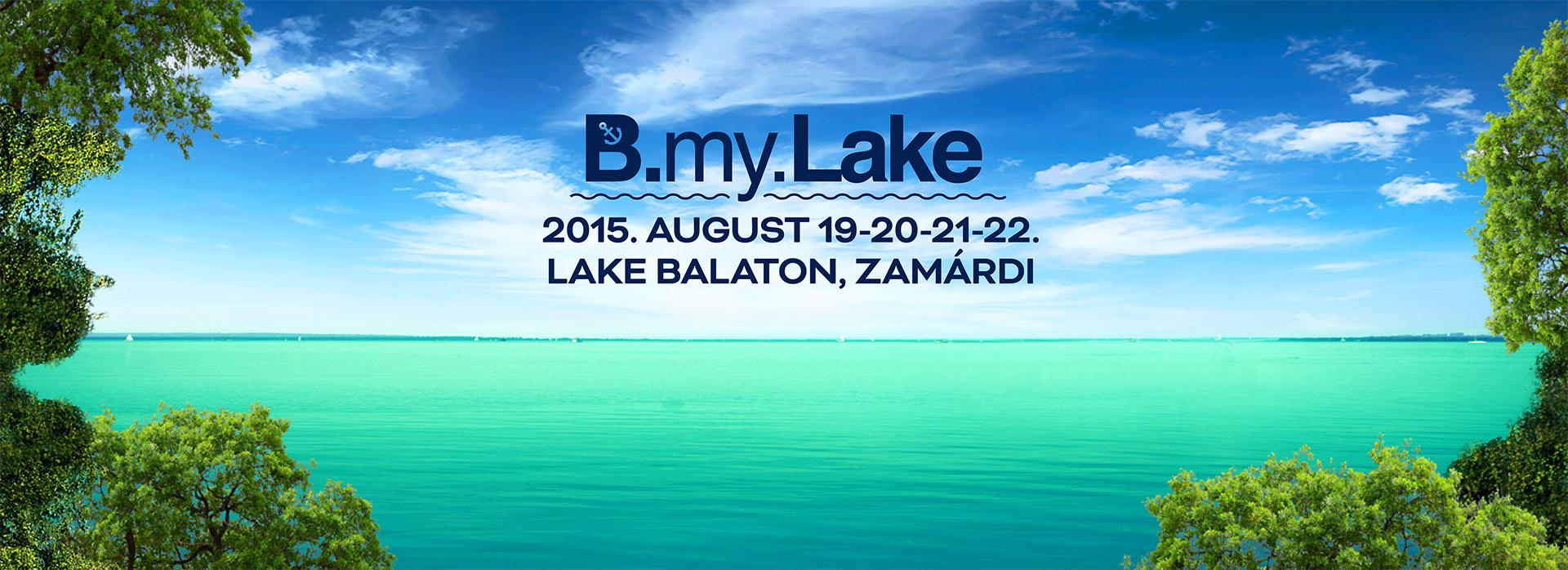 B my Lake Festival @ Zamárdi, Hungary. 19 - 22 August