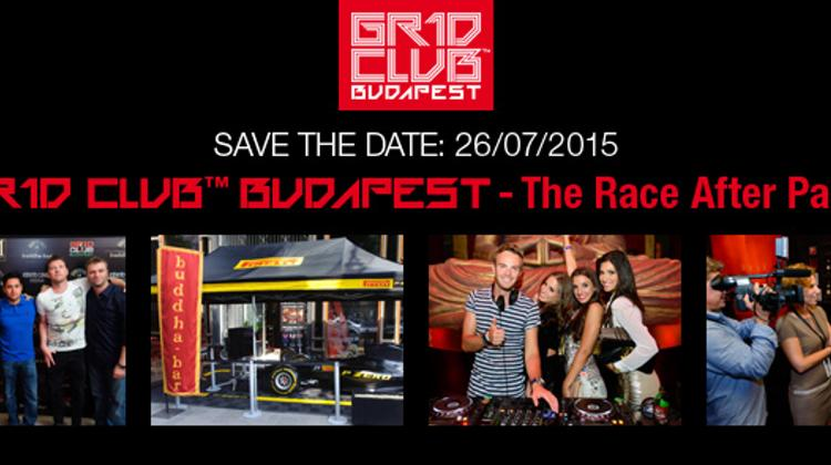 GR1D Club™ Budapest – The Race After Party, Buddha-Bar Budapest, 26 July
