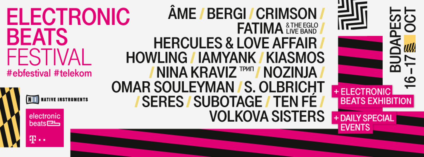 Electronic Beats Festival Budapest, 16 - 17 October