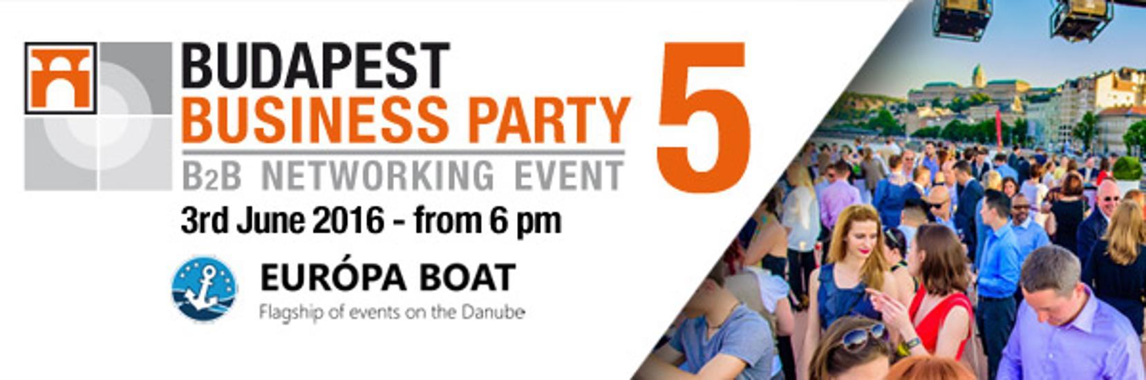 Budapest Business Party Edition 5 – An Effective Way Of B2B Networking, 3 June