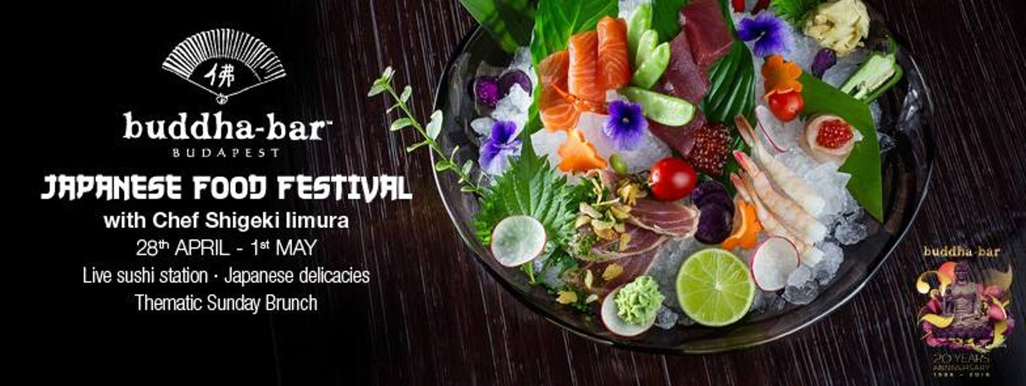 Japanese Food Festival With Chef Shigeki Iimura, Buddha-Bar, 28 April - 1 May