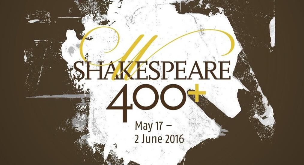 Shakespeare400+ Festival, 17 May - 2 June