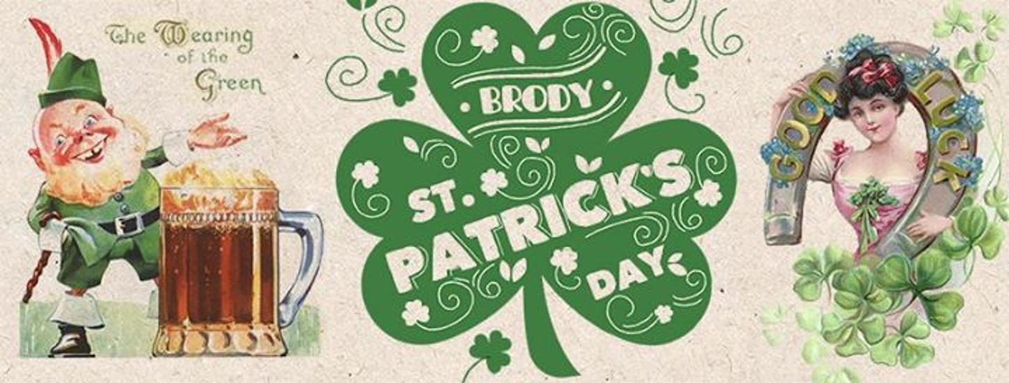 Enjoy St. Patrick's Day @ Brody, 17 March