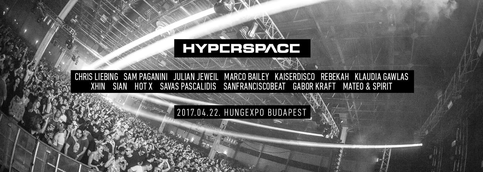 Hyperspace Techno Festival 2017, Hungexpo, 22 April