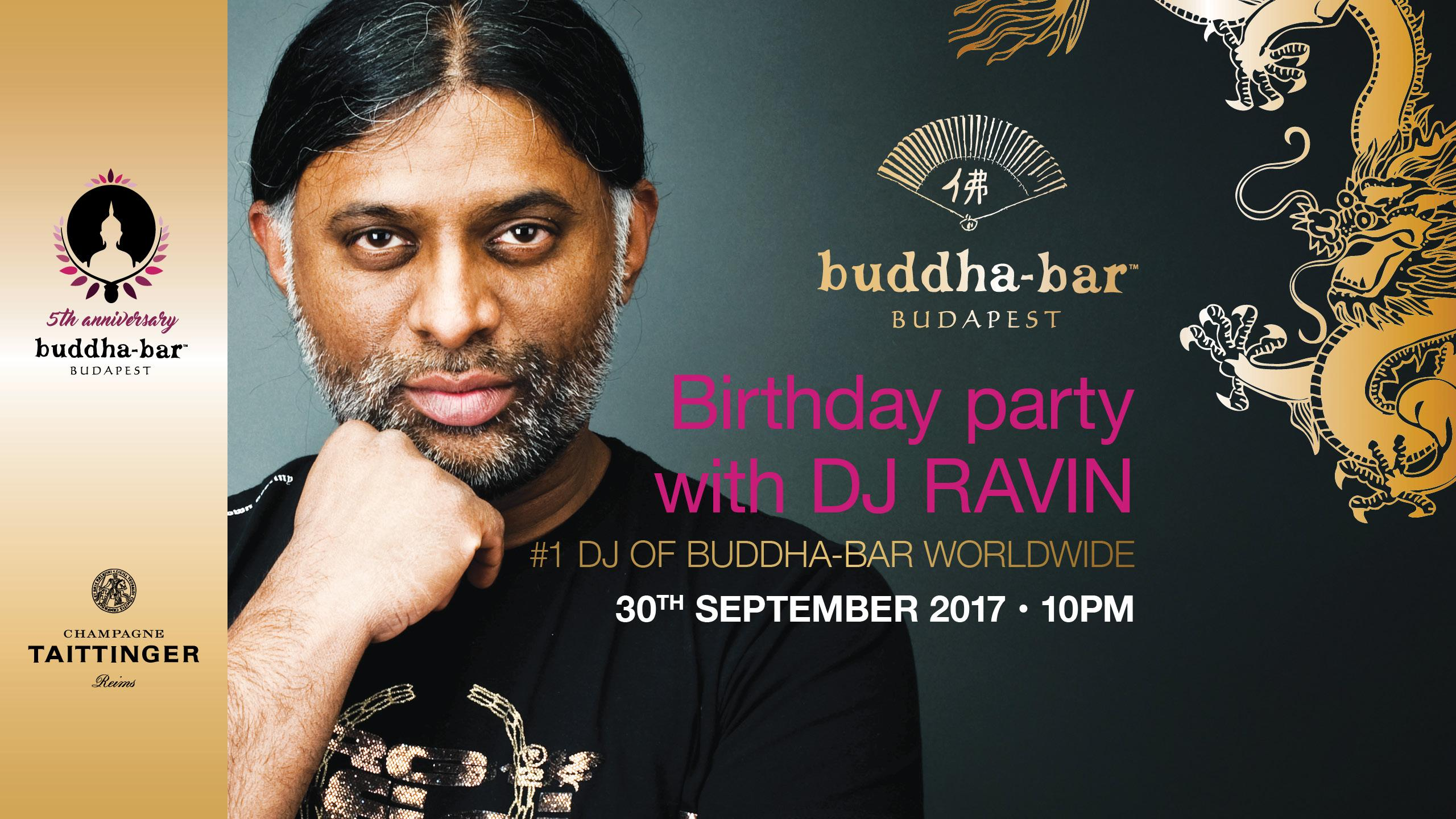 Celebrate Buddha-Bar Budapest's 5th Birthday With DJ RAVIN, 30 September