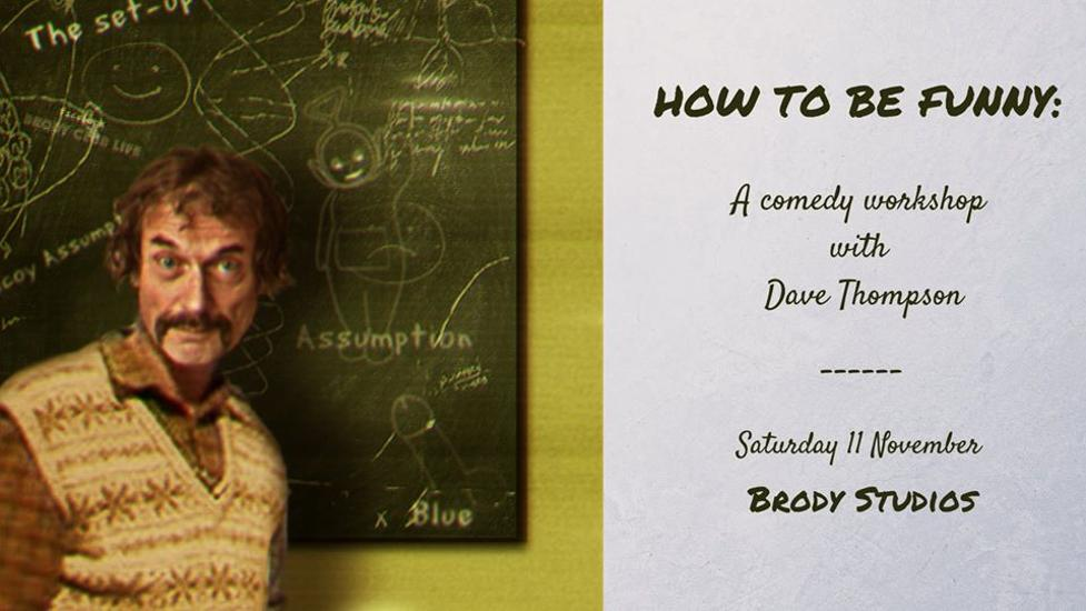 'How To Be Funny', Brody Studios, 11 November