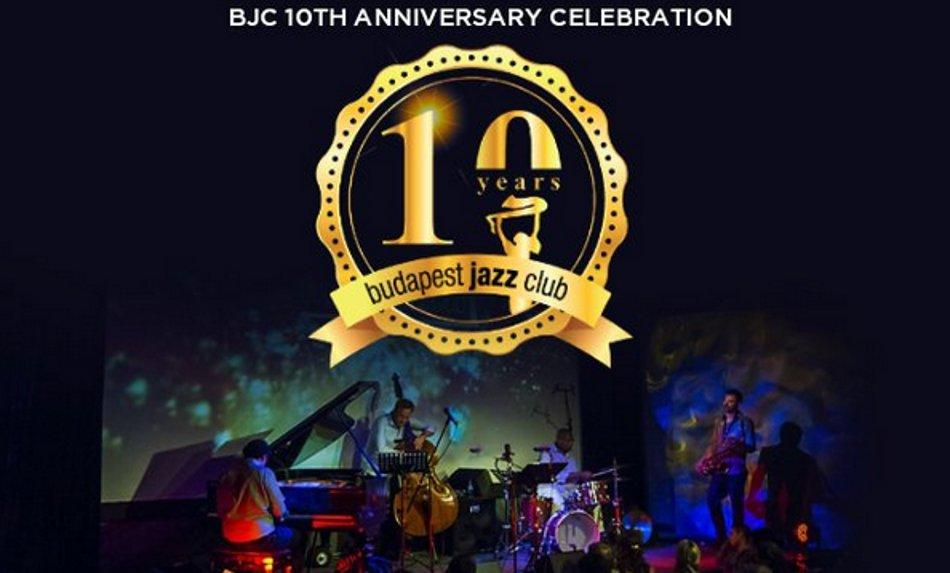 'Budapest Jazz Club 10th Anniversary Celebration', 12 – 13 January